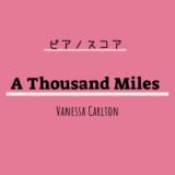 【楽譜】A Thousand Miles / Vanessa Carlton